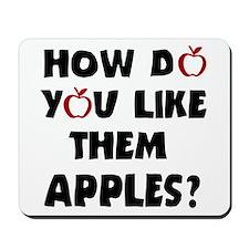 'Them Apples' Mousepad