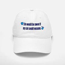 If My Cat Could Vacuum Baseball Baseball Cap