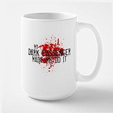 Dark Passenger Made Me Do It Large Mug
