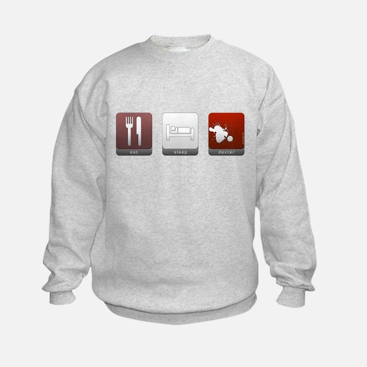 Eat Sleep Dexter Sweatshirt
