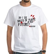 Bloody Sheets of Plastic in Your Future? Shirt