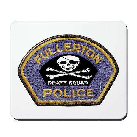 Fullerton PD Death Squad Mousepad