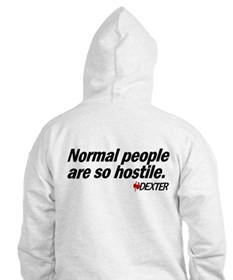 Normal People... - Dexter Hoodie