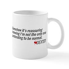 Pretending to Be Normal - Dexter Mug