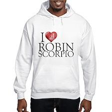 I Heart Robin Scorpio Hooded Sweatshirt