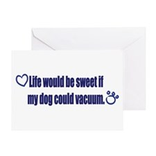 If My Dog Could Vacuum Greeting Card