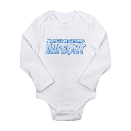 I'd Rather Be Watching Wipeout Long Sleeve Infant
