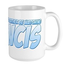 I'd Rather Be Watching NCIS Mug
