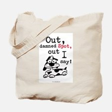 Out Damned Spot Tote Bag