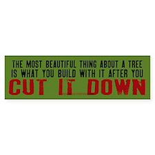 Cut It Down (Sticker)