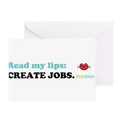 Read My Lips: CREATE JOBS. Greeting Card