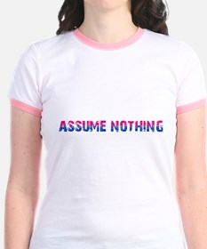 Assume Nothing T