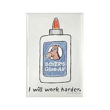 I Will Work Harder Rectangle Magnet