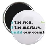 Tax Rich. Cut Military. Build Magnet