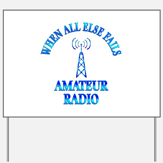 Amateur Radio Yard Sign
