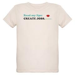 Read My Lips: CREATE JOBS. T-Shirt