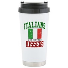 Italians Are Better Kissers Travel Mug