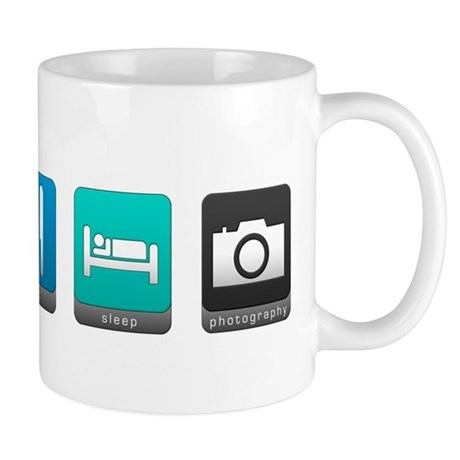 Eat, Sleep, Photography Mug