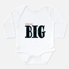 Dream Big Long Sleeve Infant Bodysuit