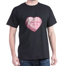 I Love You <3 :) T-Shirt