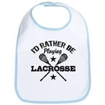 I'd Rather Be Playing Lacrosse Bib