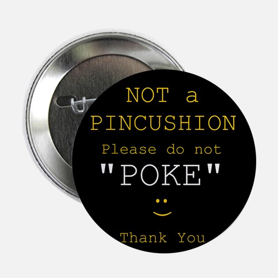 No Poking button