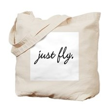 Just Fly Tote Bag