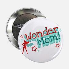 """Wonder Mom 2.25"""" Button"""