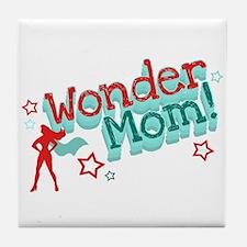 Wonder Mom Tile Coaster