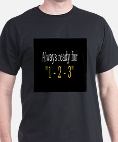 Always Ready for 123 Black T-Shirt