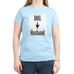 Dog - More Important than Hus T-Shirt