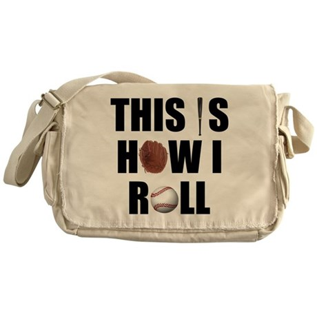 This Is How I Roll Baseball Messenger Bag