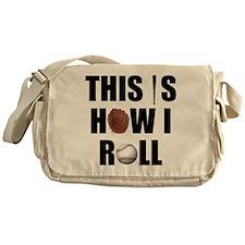 This Is How I Roll Baseball Messenger Bag