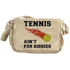 Tennis Ain't For Sissies Messenger Bag
