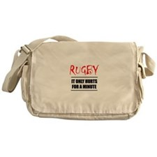 It Only Hurts 1 Rugby Messenger Bag