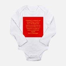 Karl Menninger quote Long Sleeve Infant Bodysuit