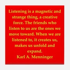Karl Menninger quote Tile Coaster