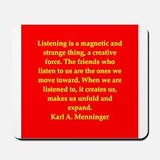 Karl Menninger quote Mousepad