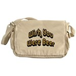 Wish You Were Beer Messenger Bag