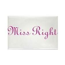 Miss Right Rectangle Magnet