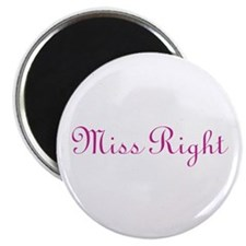"""Miss Right 2.25"""" Magnet (100 pack)"""