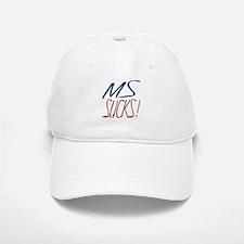 MS Sucks Baseball Baseball Cap