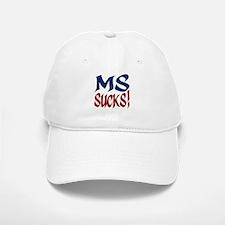 MS Sucks! Baseball Baseball Cap