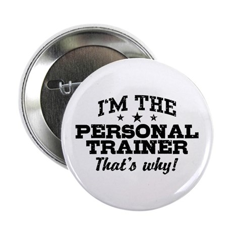 "Funny Personal Trainer 2.25"" Button"