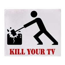 Kill Your Television Throw Blanket