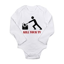 Kill Your Television Long Sleeve Infant Bodysuit