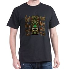 Need My Mai Tai T-Shirt