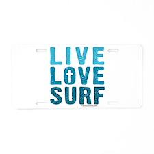 Live Love Surf - Aluminum License Plate