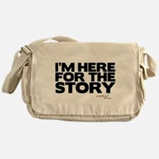 I'm Just Here for the Story Canvas Messenger Bag