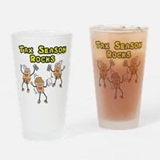 Tax Season Rocks Drinking Glass